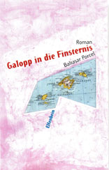 Porcel: Galopp in die Finsternis